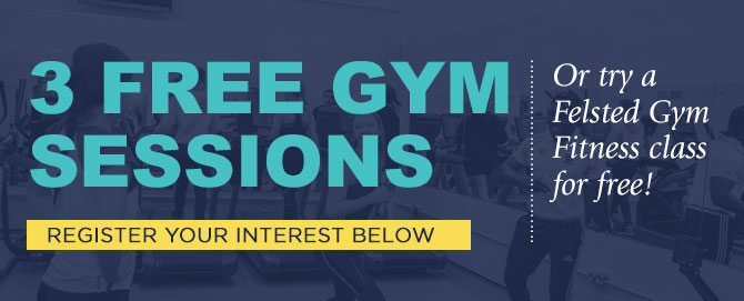 3 free gym sessions at Felsted